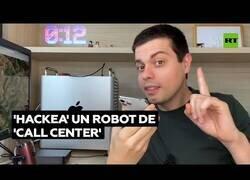 Enlace a Cómo hackear un robot de un call center