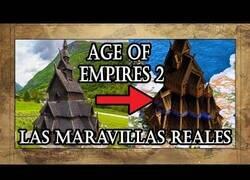 Enlace a Las Maravillas del Age Of Empires en la vida real