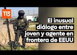 Enlace a La conversación entre un mexicano y una agente de la frontera entre México y EEUU