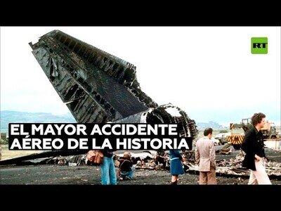 El accidente aéreo más grave de la historia tuvo lugar en España