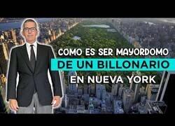"""Enlace a """"Soy Mayordomo de un multimillonario en Nueva York"""""""
