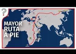 Enlace a ¿Qué pasaría si hacemos la ruta más larga del mundo a pie?