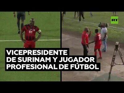 El vicepresidente de Surinam, de 60 años, decide jugar profesionalmente a fútbol