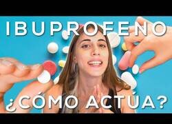 Enlace a Así actúa el Ibuprofeno en nuestro cuerpo