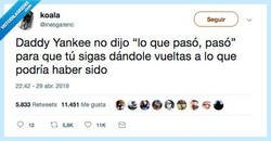 Enlace a Daddy Yankee quotes, por @inesgarenc