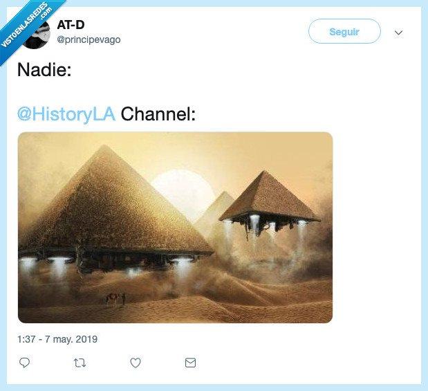 aliens,History Channel,OVNIs,pirámides,principevago