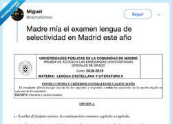 Enlace a Se filtra el examen de Selectividad de Madrid y se confirma que son los peores parados de toda España y casi del mundo, por @cactusfurioso