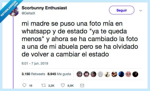 abuela,estado whatsapp,faltar,madre,menos,whatsapp