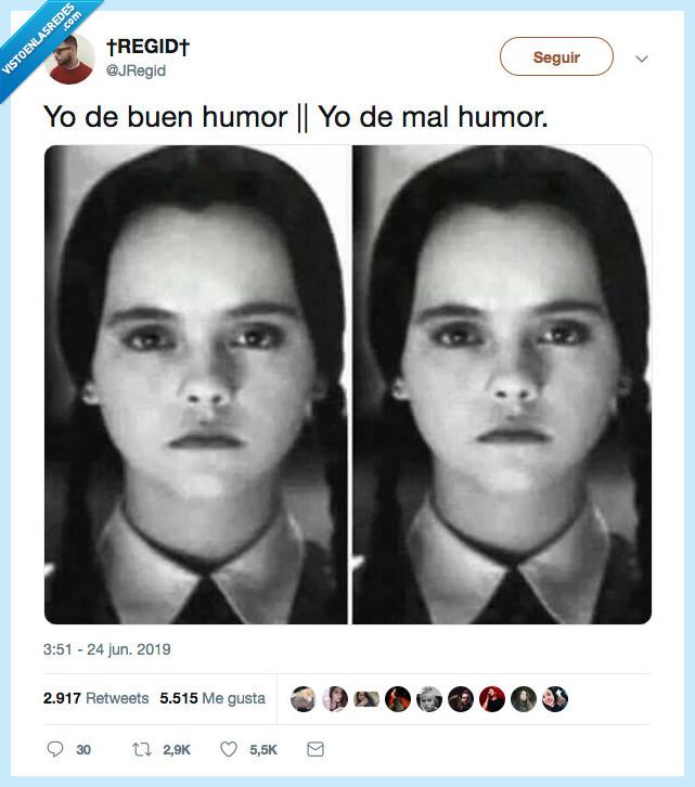 buen humor,la misma cara,mal humor