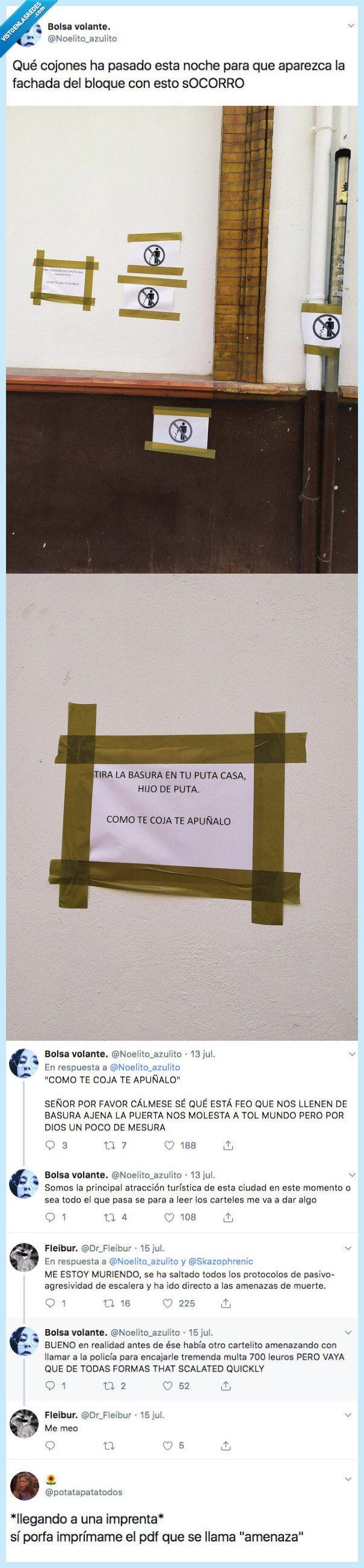 522303 - El cartel amenazante que aparece en su portal que no se corta ni un pelo con su vecino..., por @Noelito_azulito