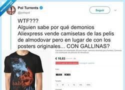 Enlace a En Aliexpress hay camisetas de Almodóvar pero con gallinas, y nadie entiende nada. Por @polispol