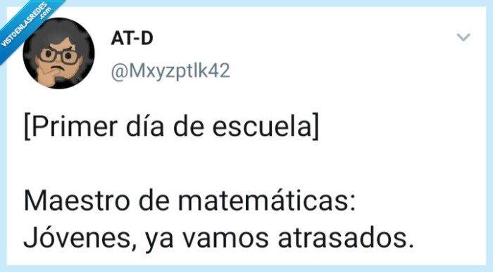 Matemáticas,Mxyzptlk42,primer día,profesor