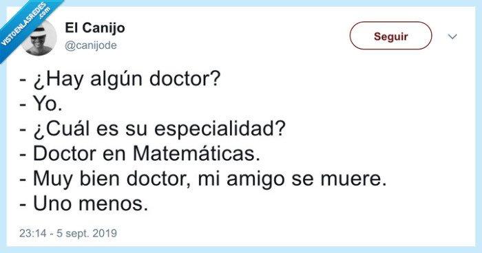 doctor,matemáticas,muerte,uno menos