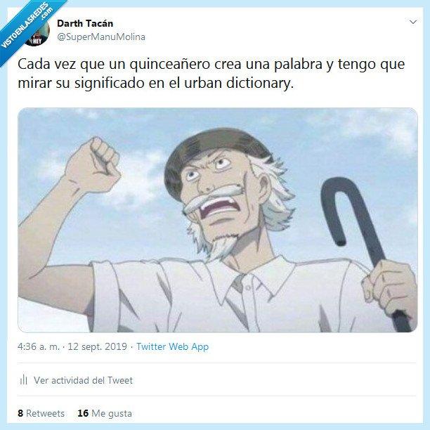 moderno,palabra,quinceañero,urban dictionary