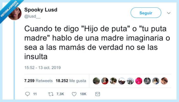 insultos,madres,respetar
