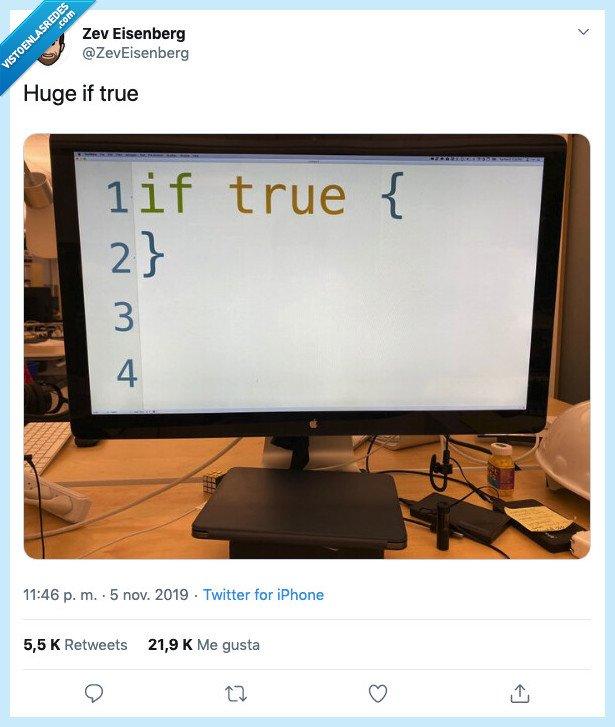 grande,huge,if true,programacion