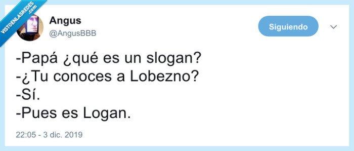 chistaco,eslogan,lobezno,logan,slogan