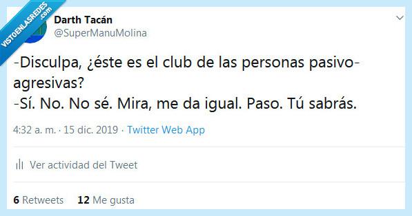 agresivo,club,pasivo