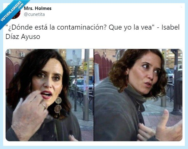 contaminación,Díaz Ayuso,españa,humor,matar,meme,política,político,políticos,twitter