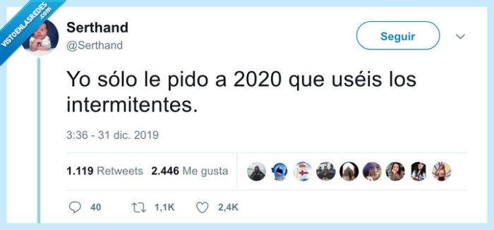 2020,intermitentes,pedir