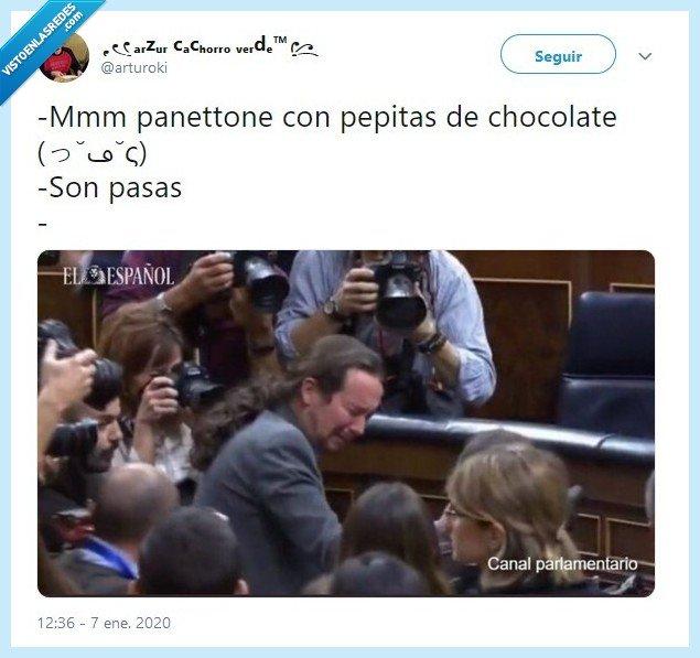arturoki,chocolate,pablo iglesias,panettone,pasas