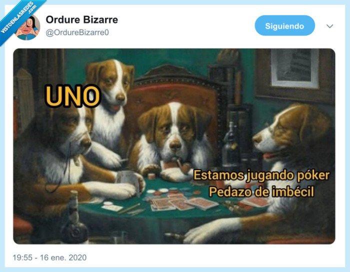 perros,poker,uno