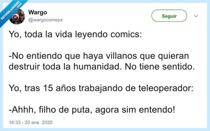 teleoperador,villanos,violencia