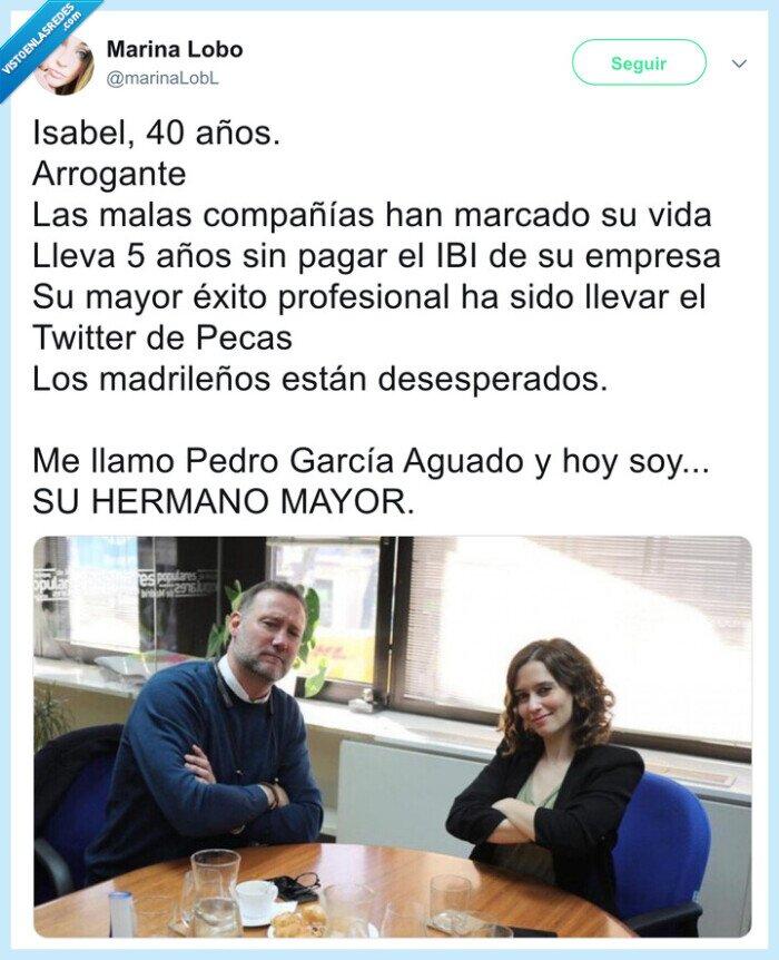 hermano mayor,isabel díaz ayuso,Pedro García Aguado