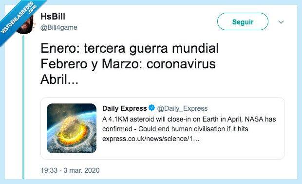 2020,asteroide,coronavirus,tercera guerra mundial