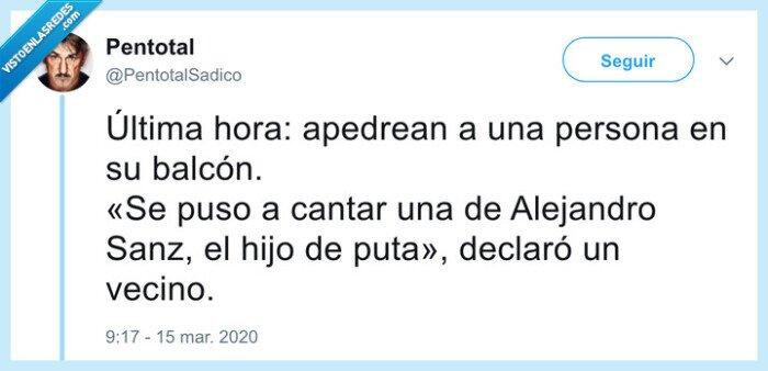 alejandro sanz,balcon,coronavirus,pedradas