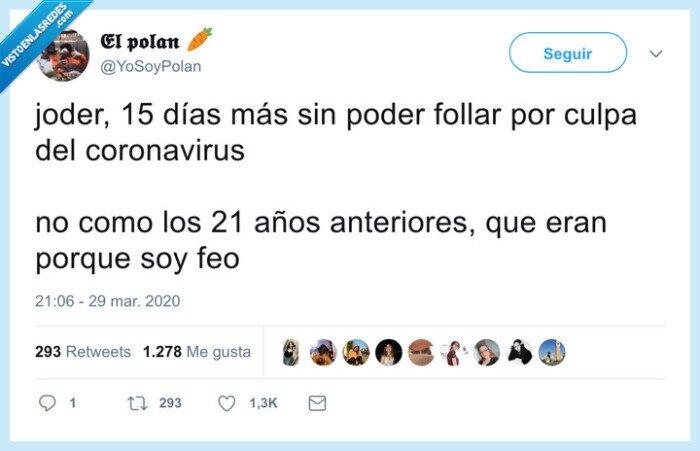 coronavirus,excusas,feo,foIIar
