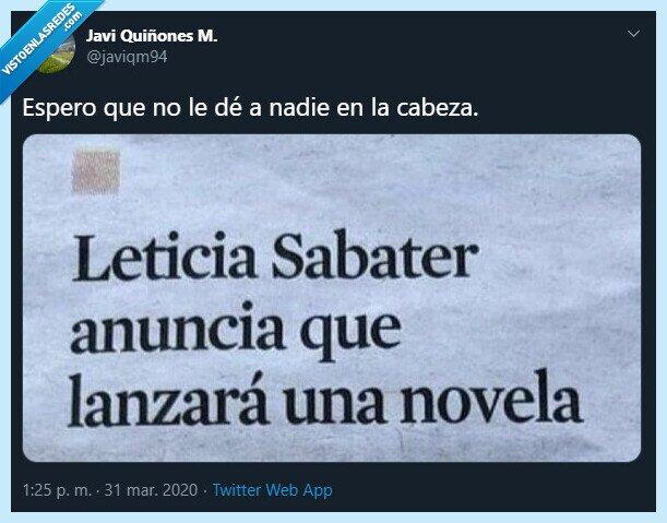 cuidado,Leticia Sabater,novela,peligro,Twitter