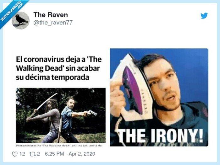 coronavirus,ironía,sin final,the walking dead,virus
