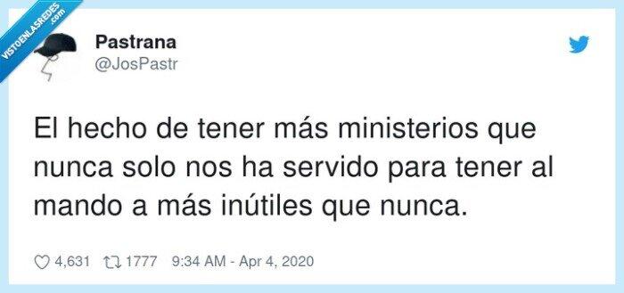 hecho,inútiles,ministerios,nunca,servido,tener