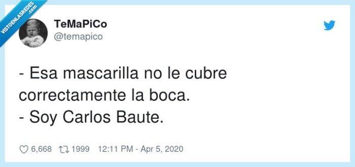 boca,Carlos Baute,correctamente,cubre,mascarilla