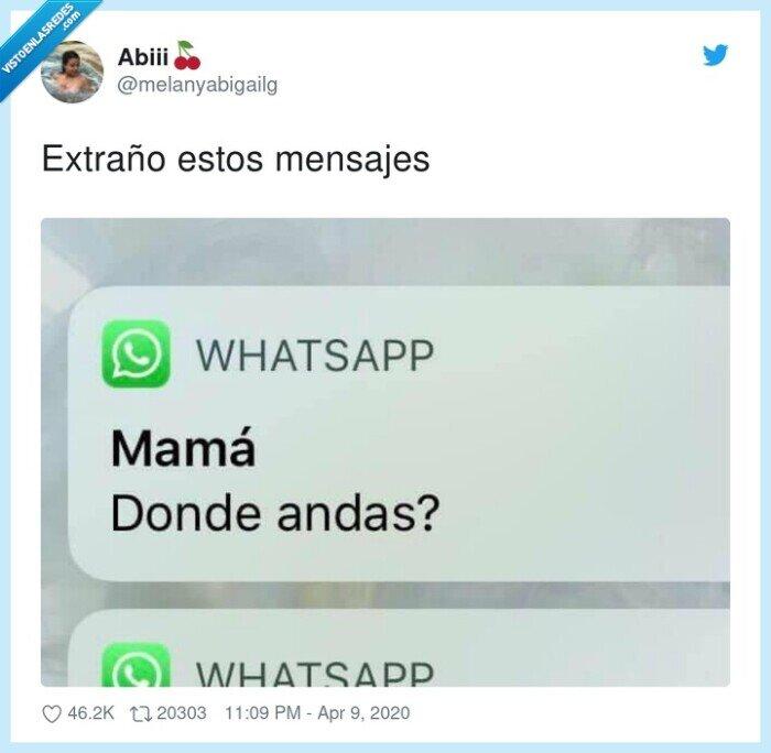 estos,extraño,madre,mensajes,preguntar,whatsapp