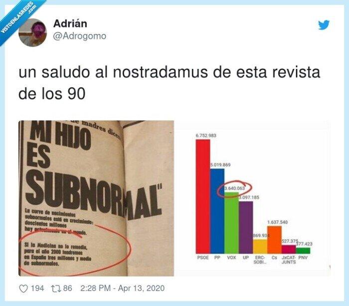 nostradamus,revista,subnormales,vox