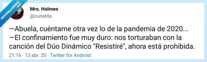 554755 - Resistiré... Por @Cunetita