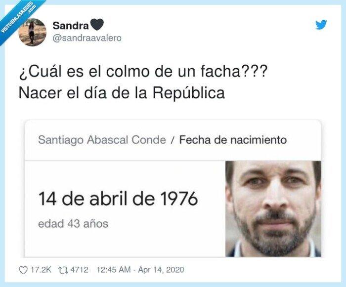 colmo,facha,nacer,nacimiento,república,santiago abascal