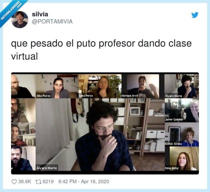 clase,la casa de papel,pesado,profesor,virtual
