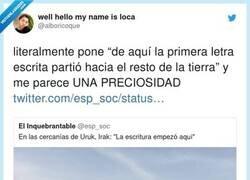 Enlace a Desde aquí partió la primera letra para la escritura hacia todos los rincones del mundo, por @alboricoque
