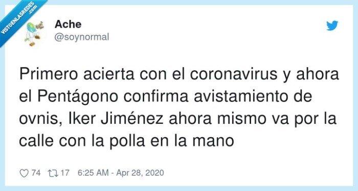 avistamiento,confirmar,coronavirus,iker jiménez,ovnis,pentágono