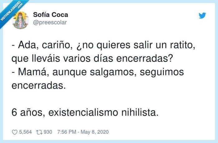 encerradas,existencialismo,nihilista,salgamos