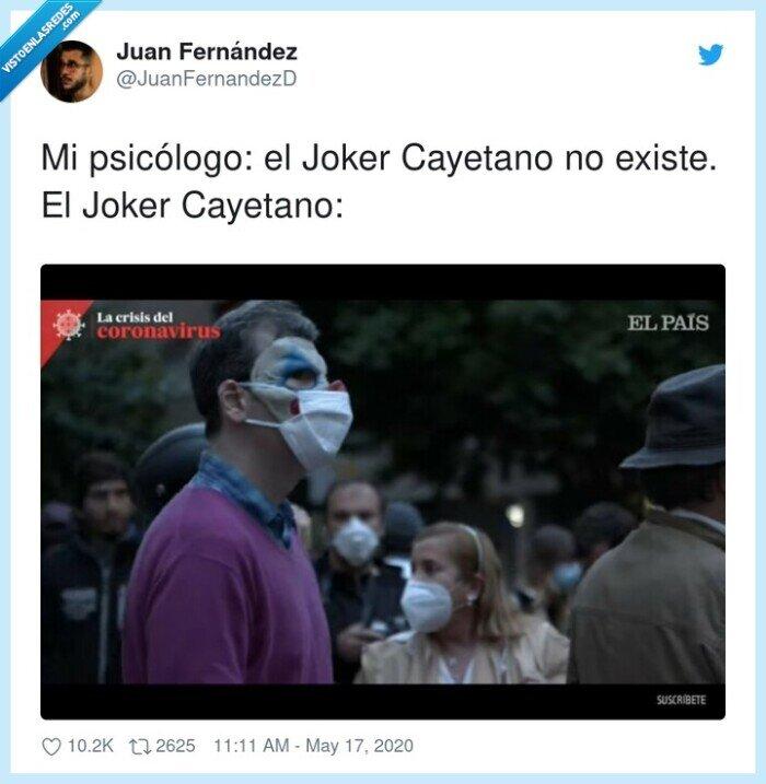 cayetano,existe,joker,psicólogo
