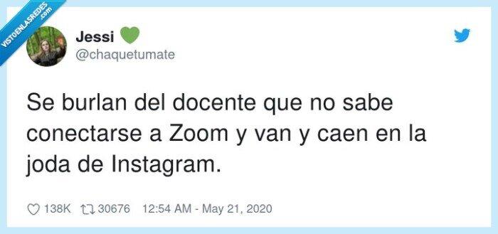 broma,burlarse,conectarse,docente,instagram,zoom