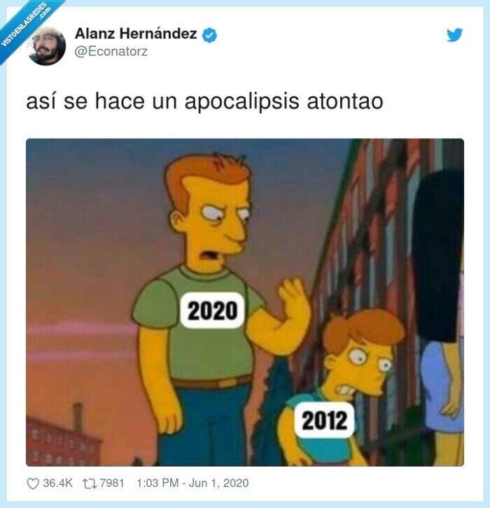 2012,2020,apocalipsis,así se hace,atontao
