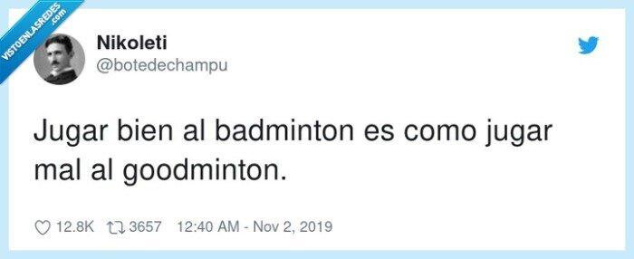 badminton,bien,goodminton,jugar,mal
