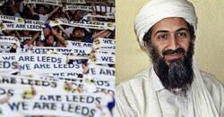 Enlace a Un fan del Leeds decidió poner la cara de Osama Bin Laden en su lugar para los partidos en casa con el Leeds United