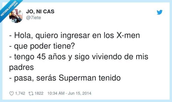 gorrón,ingresar,superman,vivir