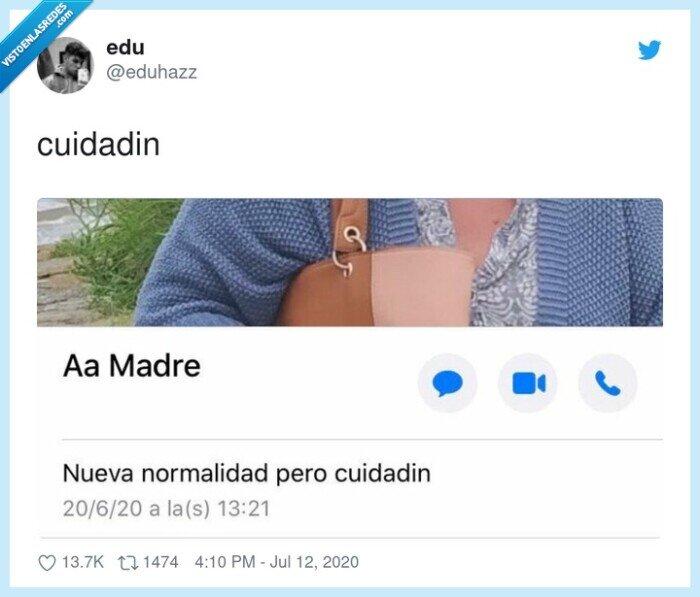 cuidadin,estado,madre,normalidad,whatsapp